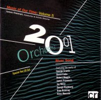 Orchestra 2001 Music Of Our Time: Volume 5