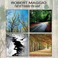 Robert Maggio: Fall of Freddie the Leaf